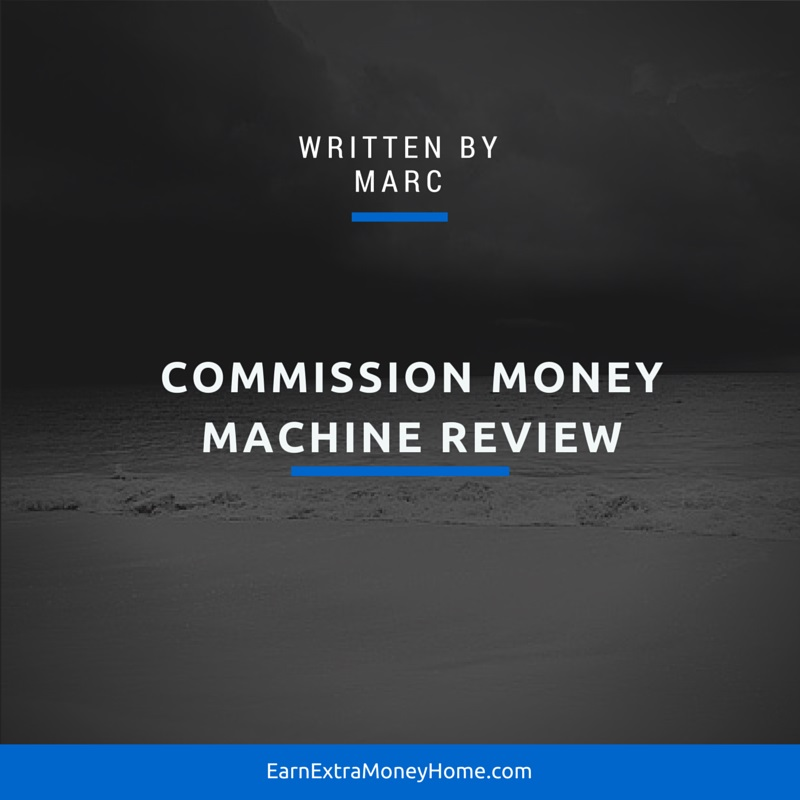 Commission money machine review scam
