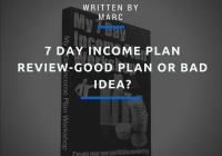 7 day income