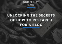 Unlocking The Secrets Of How To Research For A Blog