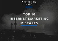 Top 10 Internet Marketing Mistakes