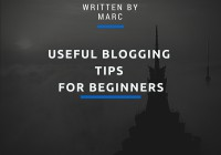 Useful Blogging Tips for Beginners