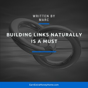 building links naturally is a must