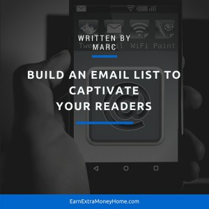 Build an Email List to Captivate Your Readers