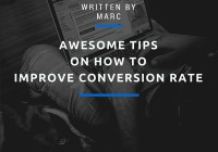 Awesome Tips on How to Improve Conversion Rate