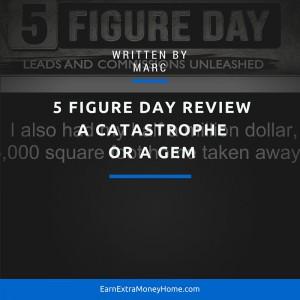 5 figure day legit