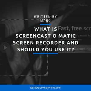What is Screencast O Matic Screen Recorder