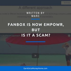 Fanbox is Now Empowr, But is it a Scam?