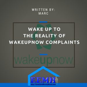 wake up now complaints