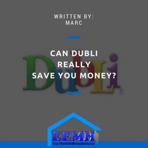 Can Dubli Really Save You Money