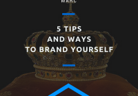 5 Tips and Ways to Brand Yourself