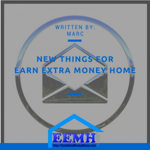 New Things for Earn Extra Money Home