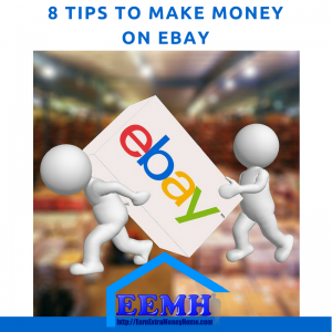 8 Tips to Make Money on eBay