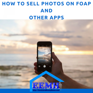 How to Sell Photos on Foap and Other Apps