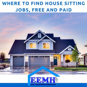 Where to Find House Sitting Jobs, Free and Paid