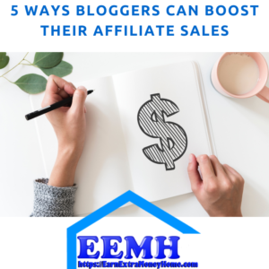 5 Ways Bloggers Can Boost Their Affiliate Sales